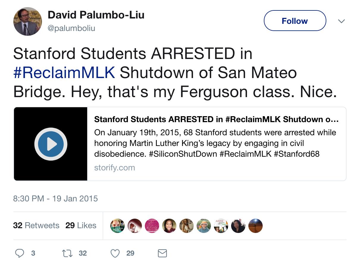 David_Palumbo-Liu_on_Twitter___Stanford_Students_ARRESTED_in__ReclaimMLK_Shutdown_of_San_Mateo_Bridge__Hey__that_s_my_Ferguson_class__Nice__https___t_co_m4wpxK4OtB_-1