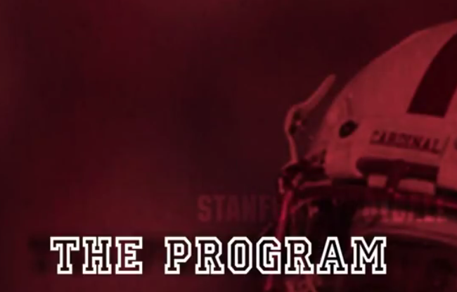 "Stanford Football Posts YouTube Video Series: ""The Program"""